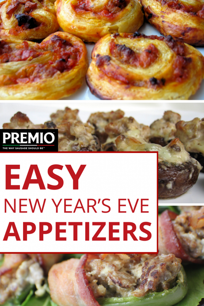 Easy New Year S Eve Appetizers Premio Foods