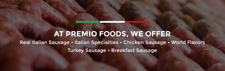 Sausage 101: Your Guide to Everything Sausage - Premio Foods