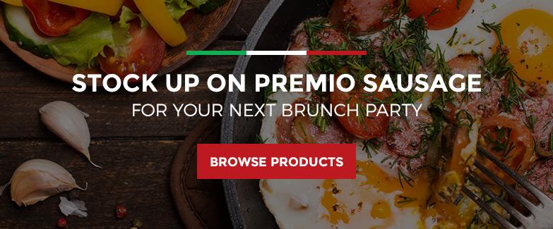 Stock up on Premio Sausage