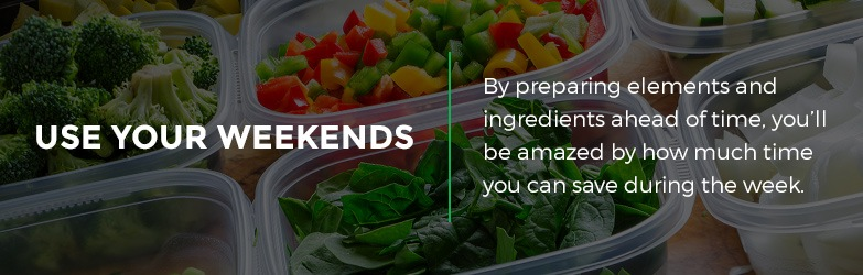 use your weekends to meal prep