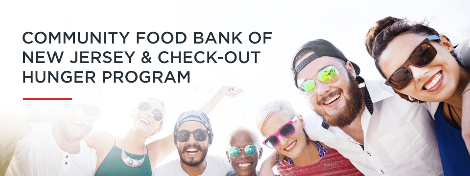 Community Food Bank of New Jersey & Check-Out Hunger Program