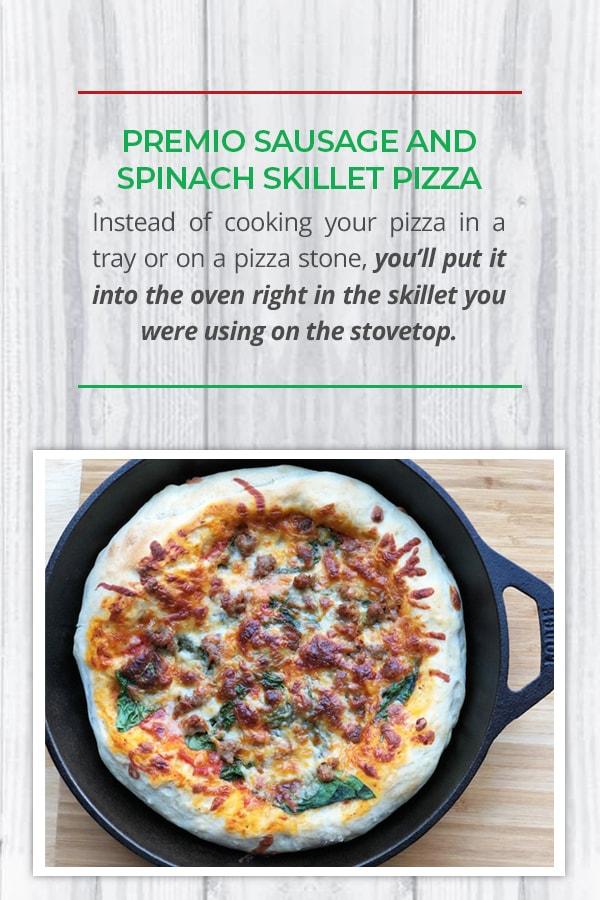 Premio Sausage and Spinach Skillet Pizza