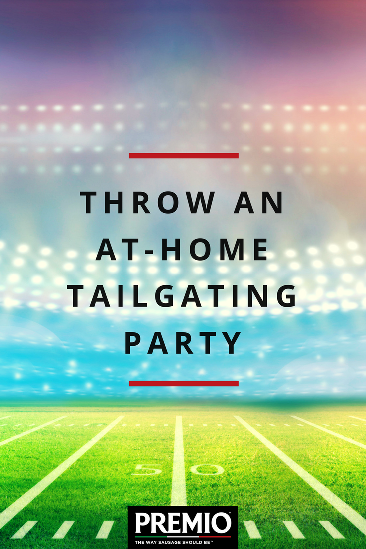 throw an at home tailgating party
