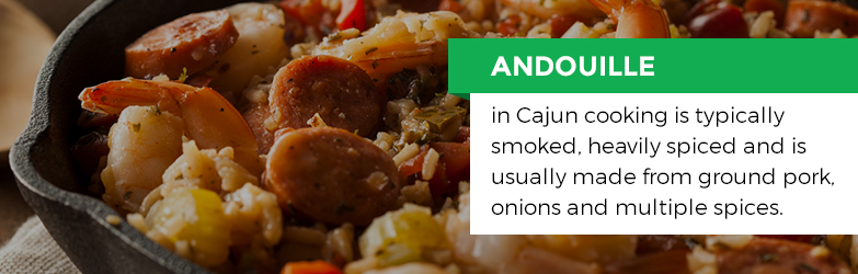 Andouille Sausage in Cajun cooking is typically smoked, heavily spiced and is usually made from ground pork onions and multiple spices.