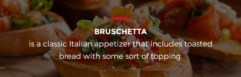 What is Bruschetta