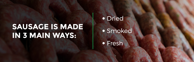 3 ways sausage is made