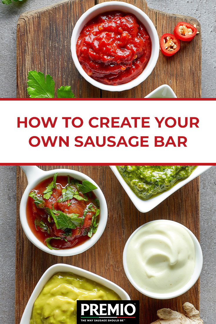How to create your own sausage bar
