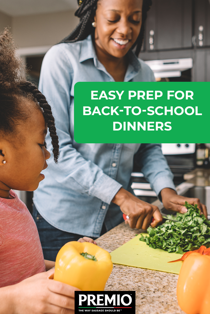 Easy Prep for Back-to-School Dinners
