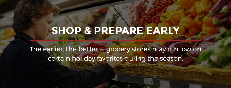 Shop and Prepare Early
