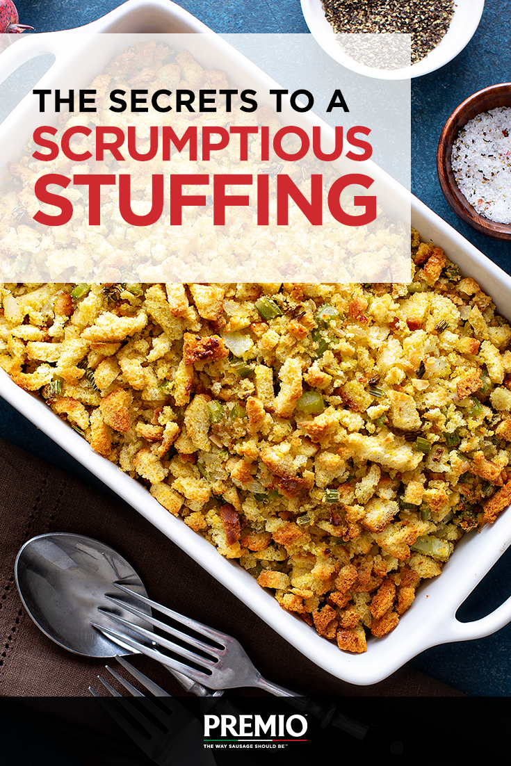 The Secrets to a Scrumptious Stuffing