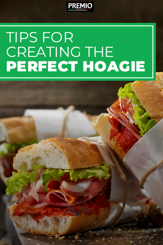 Tips for Creating the Perfect Hoagie