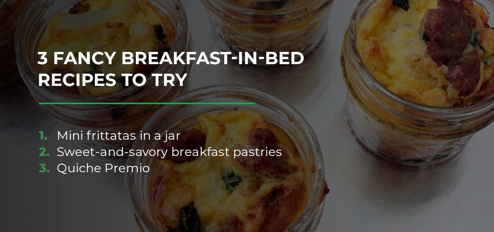 3 Fancy Breakfast in Bed Recipes to Try
