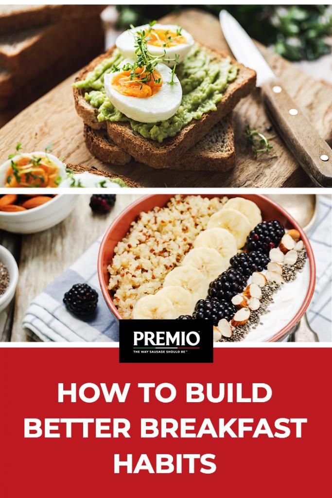 How to Build Better Breakfast Habits