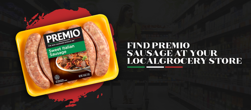 Find Premio Sausage at Your Grocery Store