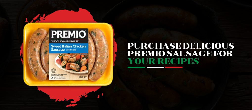 Purchase Premio Sausage for Your Recipes