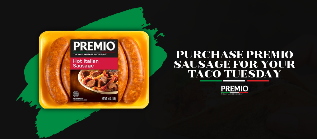 Purchase Premio Sausage for Your Taco Tuesday