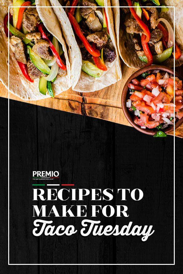 Recipes to Make for Taco Tuesday