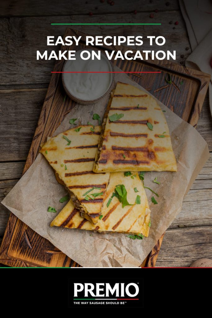 Easy Recipes to Make on Vacation
