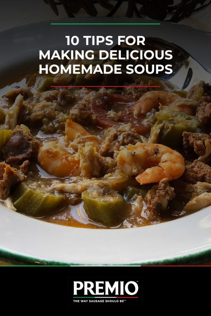 10 Tips for Making Delicious Homemade Soups