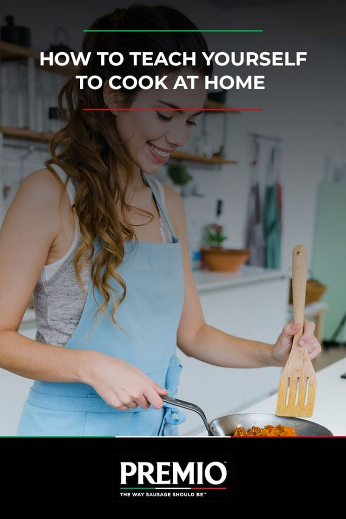 How to teach yourself to cook at home